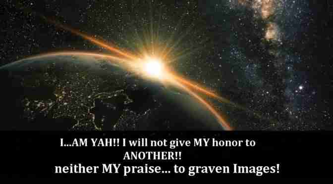 Yah Will Not Give His Honor to Another